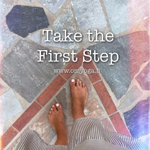 Take the First Step - joogaohjeita ensikertalaiselle