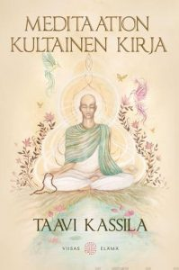 Meditaation kultainen kirja, Taavi Kassila